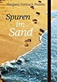 Spuren im Sand: Notizbuch - Margaret Fishback Powers