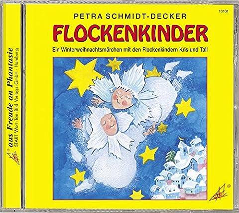 Flockenkinder: Ein Winterweihnachtsmärchen mit den Flockenkindern Kris und Tall. Für Kinder ab 3