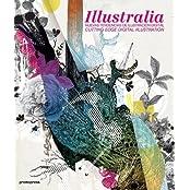 Illustralia: Cutting-edge Digital Illustration by Cristian Campos Cura (2008-12-15)