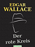 Der rote Kreis: Ein Edgar-Wallace-Krimi