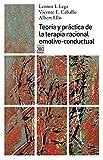 Teoría y práctica de la terapia racional emotivo-conductual (Psicología)