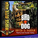 Bird Dog: Wings Over Nam, Book 5