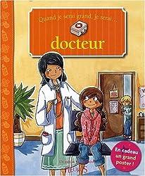 Quand je serai grand, je serai docteur