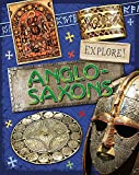 Anglo Saxons (Explore!, Band 15)