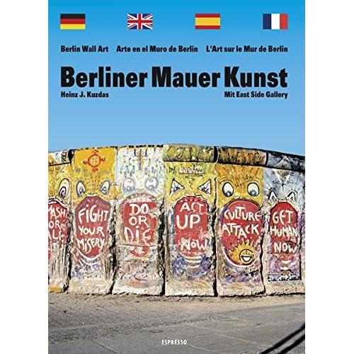 Berliner Mauer Kunst.