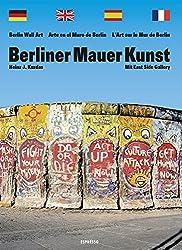 Berliner Mauer Kunst: Mit East Side Gallery