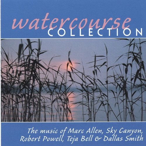 Canyon Collection (The Watercourse Collection: the Music of Marc Allen, Sky Canyon, Robert Powell, and Friends)