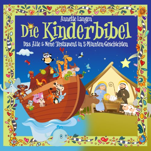 Kinderbibel: Altes & Neues Testament in 5-Minuten-