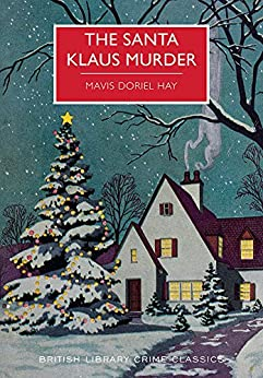 The Santa Klaus Murder (British Library Crime Classics) (English Edition)