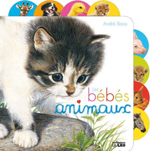 Cartonnés à onglets : les bébés animaux - De 0 à 3 ans