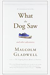What the Dog Saw: And Other Adventures Taschenbuch