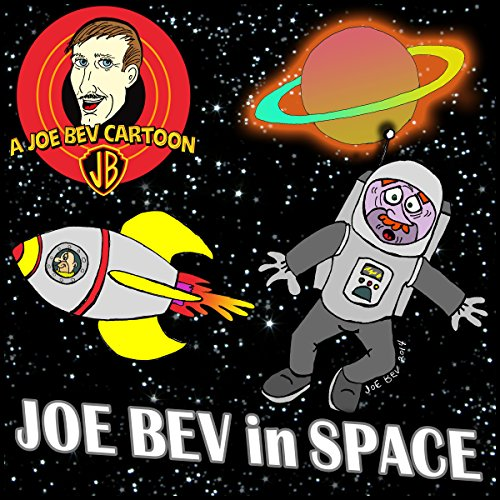 Joe Bev in Outer Space  Audiolibri
