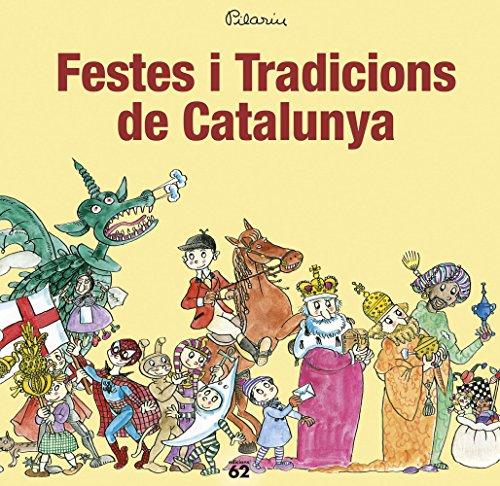 Festes i Tradicions de Catalunya (NOUS NEGOCIS ED62)