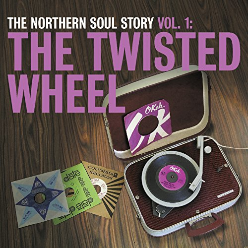 The Northern Soul Story Vol.1:...