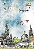 Kennt ihr Dresden? - Marion Lange, Monika Bammler, Inge Franz, Steffi Kleber, Hildegard Naumann, Karin Stein, Sieglinde Strauch, Kerstin Zehl