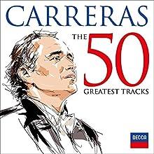 Jose Carreras-the 50 Greatest Tracks