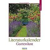 Gartenlust 2017: Literatur-Wochenkalender