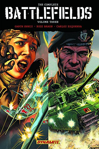 Garth Ennis' Complete Battlefields Volume 3 Hardcover (Battlefields Hc Garth Ennis Th)