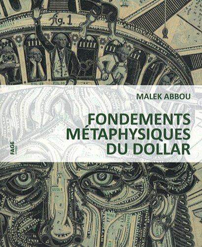 Fondements métaphysiques du dollar