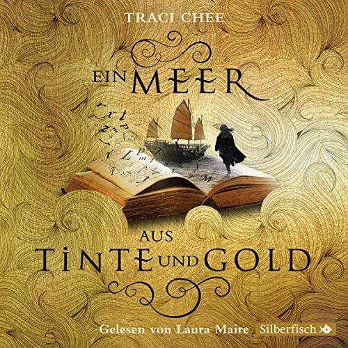 Ein Meer aus Tinte und Gold: 5 CDs (Das Buch von Kelanna, Band 1)