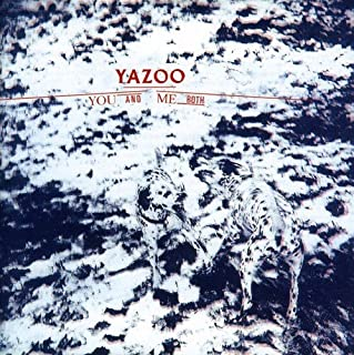 You and Me Both by Yazoo (B0015L5DS2) | Amazon Products