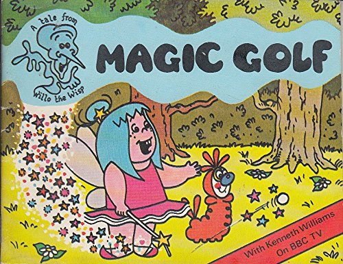Magic Golf - A Tale from Willo the Wisp