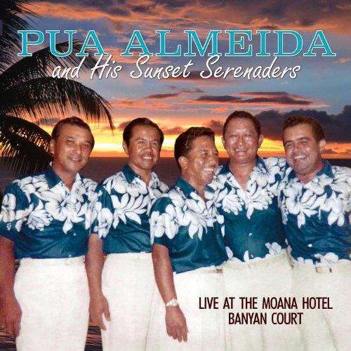 """Pua Almeida """"Live"""" At the Moana Hotel"""