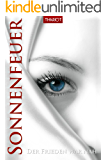 Sonnenfeuer - Der Frieden war nah (German Edition)