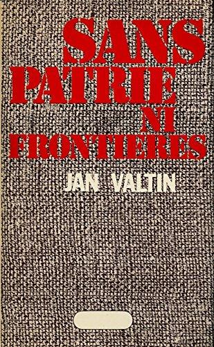 Sans patrie ni frontires - Traduction de Jean-Claude Henriot - Postface de Jacques Baynac