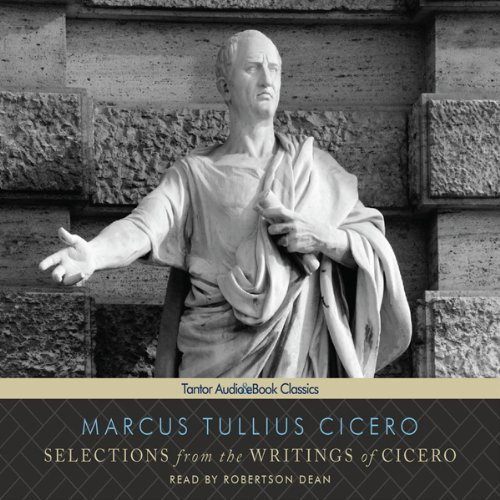 Selections from the Writings of Cicero  Audiolibri