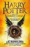 Harry Potter and the Cursed Child - Parts One and Two: The Official Playscript of the...