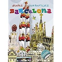 Barcelona (Guías infantiles) - 9788467715187