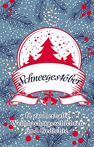 Dunkelbraune Augen (Schneegestöber: 14 zauberhafte Weihnachtsgeschichten und Gedichte)