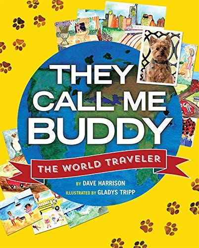 They Call Me Buddy: The World Traveler by Dave Harrison (2015-09-08)