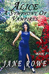 Alice a Symphony of Vampires (Desolation Series) Paperback