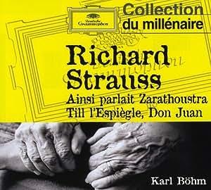 Richard Strauss : Ainsi parlait Zarathoustra - Till l'Espiègle - Don Juan
