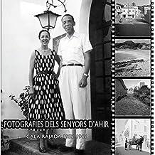 Fotografies dels Senyors d'Ahir (Fora de col·lecció)