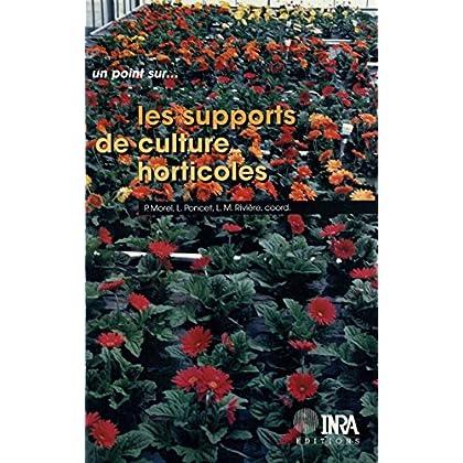 Les supports de culture horticoles (Un point sur...)