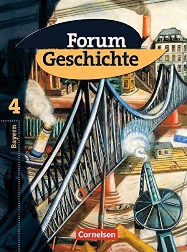 Forum Geschichte - Bayern / Band 4: 9. Jahrgangsstufe - Vom Ende der Weimarer Republik bis in die 1960er Jahre,