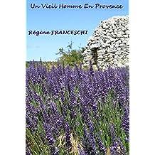 Un Vieil Homme en Provence