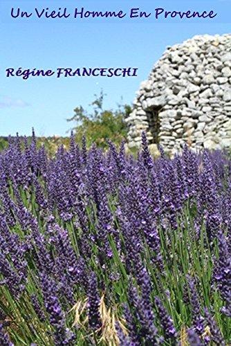 Couverture du livre Un Vieil Homme en Provence