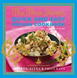 Best Indian Cookbooks - The Three Sisters Quick & Easy Indian Cookbook: Review