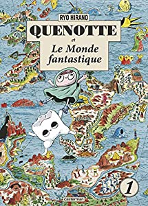 Quenotte et le Monde Fantastique Edition simple Tome 1