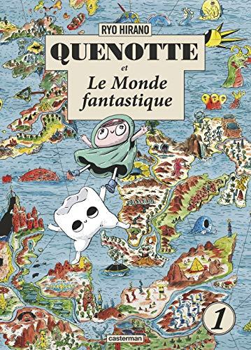 Quenotte et le Monde Fantastique Edition simple Tome 1