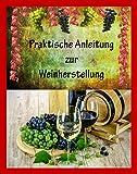Wein selber machen - Praktische Anleitung zur Weinherstellung - als PDF auf einer CD Bild