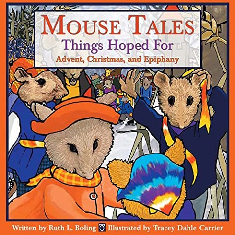 Mouse Tales-Things Hoped For: Advent, Christmas, And