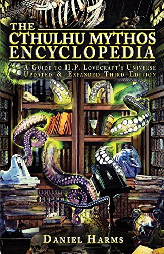 The Cthulhu Mythos Encyclopedia: A Guide to H. P. Lovecraft's Universe (English Edition) por Daniel Harms