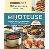 CROCK POT 160 Meilleures recettes de mijoteuse: Recettes saines et délicieuses variées de différents pays