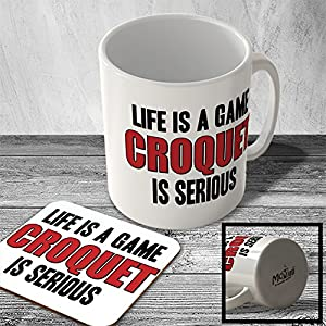 MAC_SPRT_273 Life is a Game CROQUET is Serious - Sport Mug and Coaster set