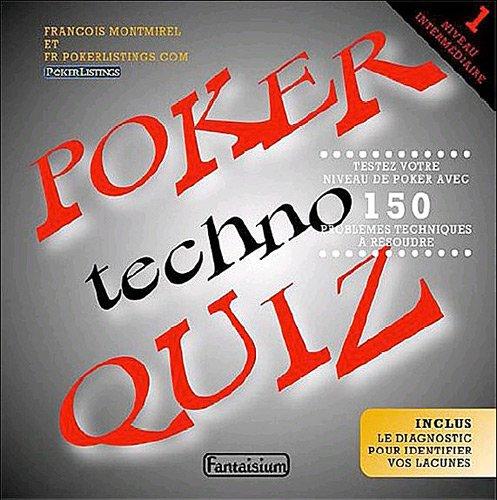 Poker techno quiz : Tome 1 : niveau intermédiaire par François Montmirel, Collectif